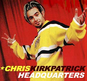 Welcome to *Chris Kirkpatrick Headquarters*